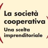 La cooperativa quale strumento di opportunità imprenditoriale